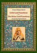 Der kleine Lord Fauntleroy / Little Lord Fauntleroy (Zweisprachig Englisch-Deutsch)