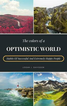 The Colors Of A Optimistic World
