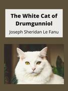 The White Cat of Drumgunniol