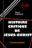 Histoire critique de Jésus-Christ