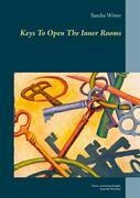 Keys To Open The Inner Rooms