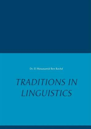 Traditions in Linguistics