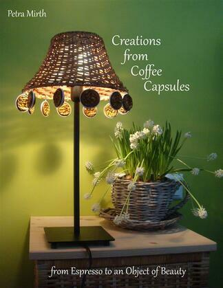 Creations from Coffee Capsules