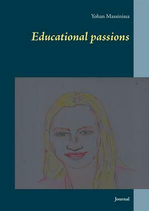 Educational passions