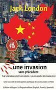 The unparalleled invasion / Une invasion sans précédent / La invasión sin paralelo. Première édition trilingue / First trilingual edition (English, French, Spanish)
