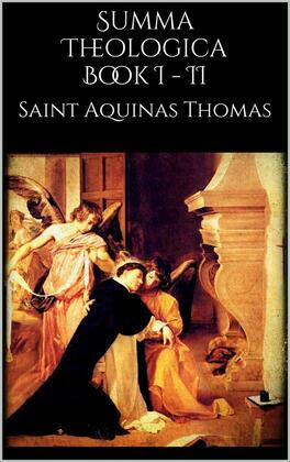 Summa Theologica book I - II