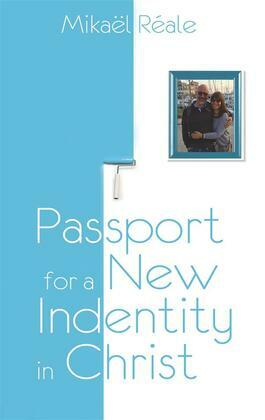 Passport for a new identity in Christ