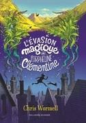 L'Evasion magique de l'orpheline Clémentine
