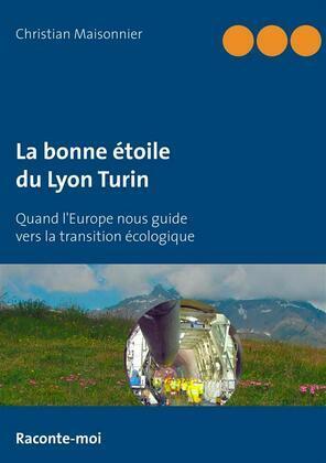 La bonne étoile du Lyon Turin