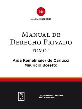 Manual de derecho privado. Tomo I