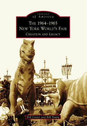 The 1964-1965 New York World's Fair: Creation and Legacy