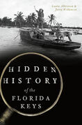 Hidden History of the Florida Keys