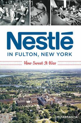 Nestlé in Fulton, New York