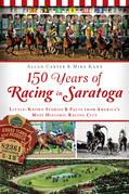 150 Years of Racing in Saratoga