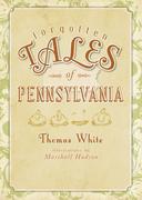 Forgotten Tales of Pennsylvania
