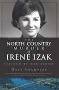 The North Country Murder of Irene Izak: Stained by Her Blood