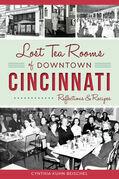 Lost Tea Rooms of Downtown Cincinnati