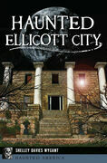 Haunted Ellicott City