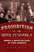 Prohibition in the Upper Peninsula