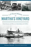A Travel History of Martha's Vineyard