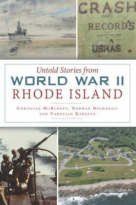 Untold Stories from World War II Rhode Island
