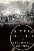 Hidden History of Litchfield County