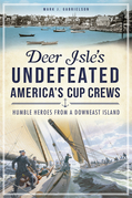 Deer Isle's Undefeated America's Cup Crews