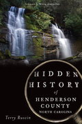 Hidden History of Henderson County, North Carolina