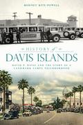 History of Davis Islands