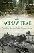 The Saginaw Trail