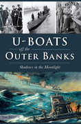 U-Boats off the Outer Banks
