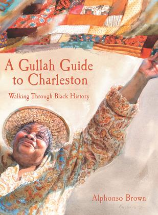 A Gullah Guide to Charleston