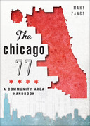 The Chicago 77: A Community Area Handbook
