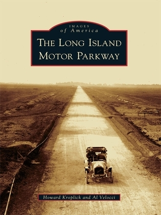 The Long Island Motor Parkway