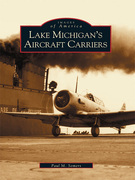 Lake Michigan's Aircraft Carriers