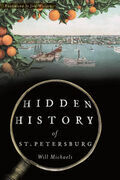 Hidden History of St. Petersburg