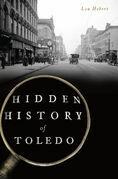 Hidden History of Toledo