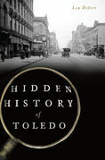 Hidden History of Toledo