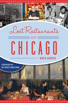 Lost Restaurants of Chicago