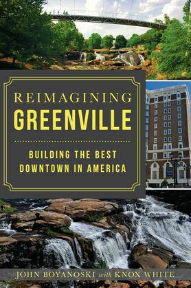 Reimagining Greenville