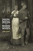 Daring Deeds of Pioneer Women
