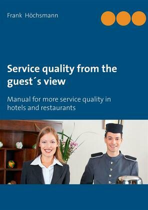 Service quality from the guest's view