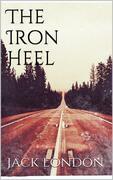 The Iron Heel (new classics)