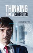 Thinking Like a Computer