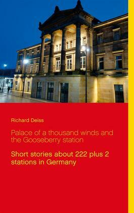 Palace of a thousand winds and the Gooseberry station