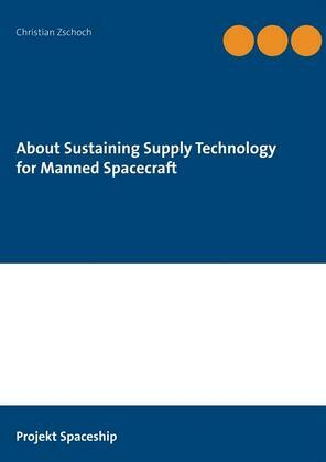 About Sustaining Supply Technology for Manned Spacecraft