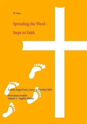 Spreading the Word - Steps to Faith