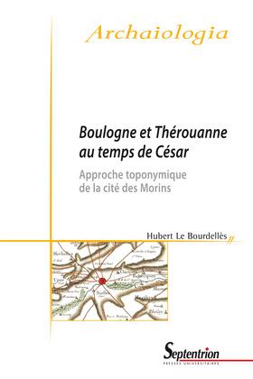 Boulogne et Thérouanne au temps de César