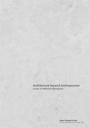 Architecture beyond Anthropocene