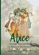 Alice - through Fire and Water